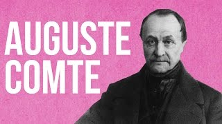 SOCIOLOGY - Auguste Comte