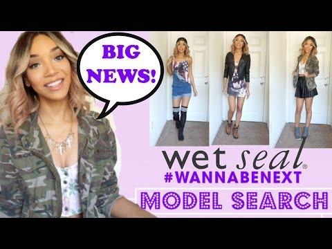 BIG NEWS! Wet Seal Model Search + What to Wear!