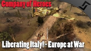 getlinkyoutube.com-Company of Heroes - Liberating Italy! - Europe at War Mod
