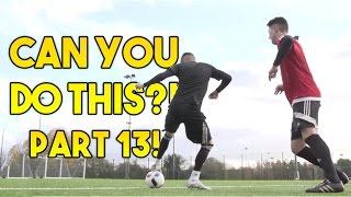 getlinkyoutube.com-Learn FOUR Amazing Football Skills! CAN YOU DO THIS!? Part 13 | F2Freestylers