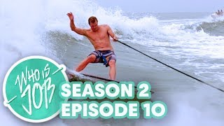 getlinkyoutube.com-Who is JOB 3.0: Texas Wake Surfing | S2E10 (Season Finale)