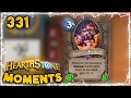 3 Mana 88 Minion What?? | Hearthstone Gadgetzan Daily Moments Ep. 331 Funny and Lucky Moments