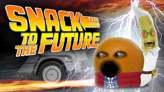 Annoying Orange - Snack to the Future