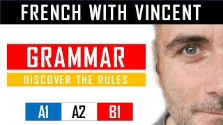 Learn French with Vincent - Unit 1 - Lesson F : Le verbe