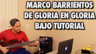 Marco Barrientos De Gloria En Gloria Bajo Tutorial with Tabs (HD)