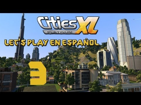 Cities XL Platinum | Marbella | Let's Play en Español | Epi 3