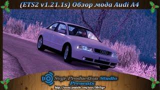 getlinkyoutube.com-(ETS2 v1.21.1s) Обзор мода Audi A4