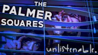 getlinkyoutube.com-The Palmer Squares - Unlistenable (Prod. by Drew Mantia)