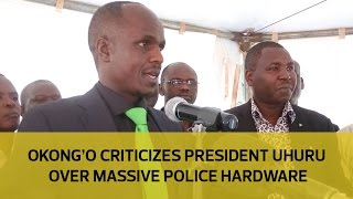 getlinkyoutube.com-Okong'o criticizes President Uhuru over massive police hardware