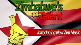 Zimbabwe's Got Talent, introducing New Zim Music