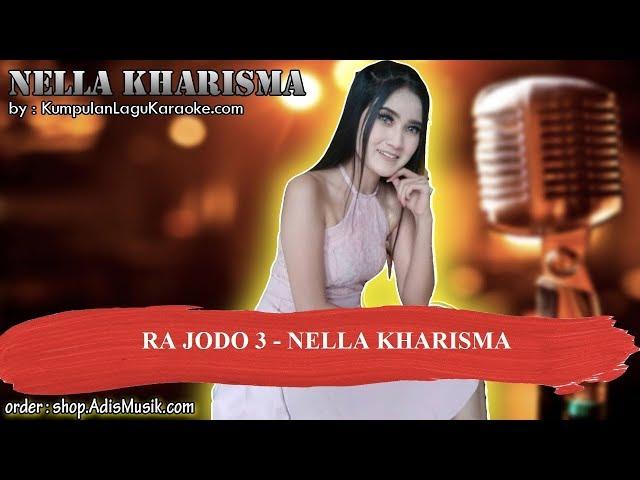 RA JODO 3   NELLA KHARISMA Karaoke