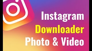 How To Download Instagram Video & Photos In Mobile