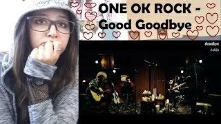 getlinkyoutube.com-ONE OK ROCK - Good Goodbye  _ REACTION