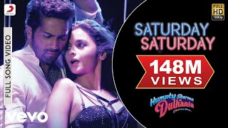 getlinkyoutube.com-Saturday Saturday Video - Humpty Sharma Ki Dulhania | Varun Alia