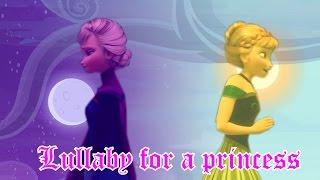 getlinkyoutube.com-Anna and Elsa| Lullaby for a princess
