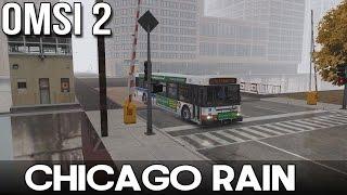 getlinkyoutube.com-OMSI 2 - Chicago Rain - Route 124 From Navy Pier