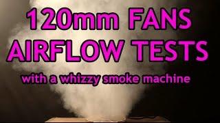 120mm fan airflow tests