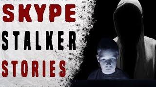 getlinkyoutube.com-3 TERRIFYING Skype Stalker Stories