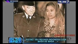 getlinkyoutube.com-On The Spot - Potret Ibu Negara Indonesia dari Masa ke Masa
