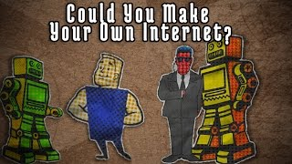 getlinkyoutube.com-Could You Make Your Own Internet?