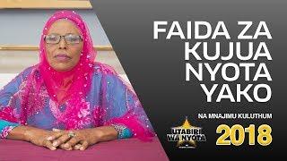 Utabiri wa Nyota na Mnajimu Kuluthum  - S01 E02 - Faida za Kujua Nyota Yako