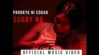 Parokya Ni Edgar   Sorry Na (Official Music Video)