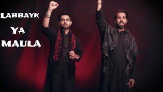 Labbayk Ya Maula | Tejani Brothers | Muharram 2017 / 1439