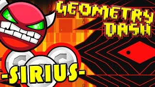 MUST SEE LEVEL ~ Geometry Dash -Sirius- by FunnyGame (3 Coins/Demon)