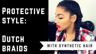 getlinkyoutube.com-Tutorial || Protective Style: Dutch Braids With Synthetic Hair