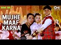 Mujhe Maaf Karna Om Sai Ram - Biwi No 1 - Full Song - Salman Khan & Karisma Kapoor