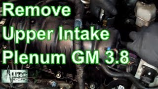 How To Remove the Upper Intake Manifold (Plenum) GM 3.8 V6