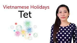 getlinkyoutube.com-Learn Vietnamese Holidays - Tet Holiday - Tết Nguyên Đán