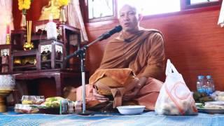 getlinkyoutube.com-ธัมมะจังหัน-๑๙ พฤศจิกายน ๒๕๕๘-พระมหาธีรนาถ-ขึ้นบ้านใหม่ไร่มะม่วงอ้อย-สายชล กองทุ่งมน(ปากช่อง)