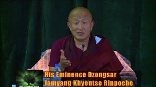 "getlinkyoutube.com-Jangchub Shing with Dzongsar Jamyang Khyentse Rinpoche on ""The Guru Rinpoche Principle"" (Extened)"