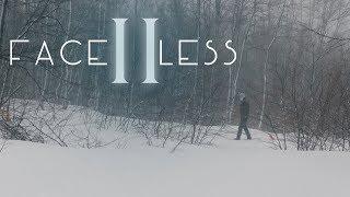 Faceless 2 | Short Horror film