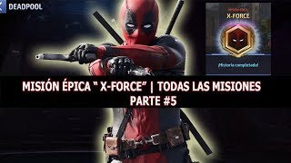 [Marvel Future Fight] Guía de DeadPool | X-FORCE | TODO AL 100% EP 5