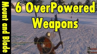 getlinkyoutube.com-6 Overpowered Weapons in Mount and Blade Warband
