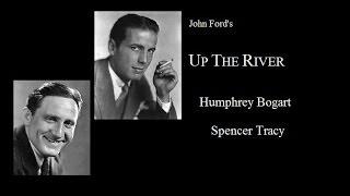 getlinkyoutube.com-Up The River 1930 -  Classic Humphrey Bogart/Spencer Tracy