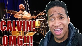 Drummer Reactions 2018 - Calvin Rodgers On Drums 2018  James Fortune
