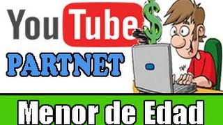 getlinkyoutube.com-Como ser Partner de Youtube si eres Menor de Edad