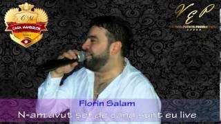getlinkyoutube.com-FLORIN SALAM - N-AM AVUT SEF DE CAND SUNT EU (CASA MANELELOR), LIVE