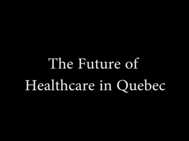 The Future of Healthcare in Qubec