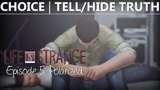 getlinkyoutube.com-Life Is Strange Episode 5 CHOICE TELL/HIDE TRUTH | DAVID KILLS JEFFERSON | Polarized