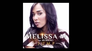 Melissa M - Jump (ft. Jmi Sissoko)