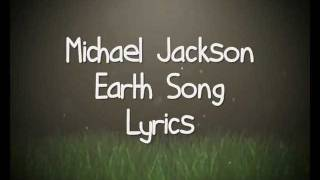 getlinkyoutube.com-Michael Jackson - Earth Song. (Lyrics).