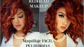 getlinkyoutube.com-Maquillaje FACIL Pelirrojas / Easy makeup for REDHEAD Girls| auroramakeup