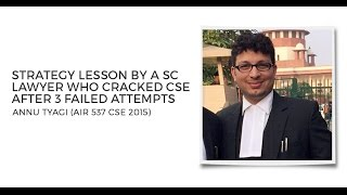 getlinkyoutube.com-Success after 3 failed attempts: AIR 537 Annu Tyagi's Success Strategy for UPSC CSE - Unacademy