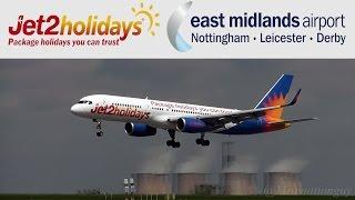 getlinkyoutube.com-Jet2 Holidays at East Midlands Airport - Landings & Takeoffs - Epic Spool ups & Close Ups!