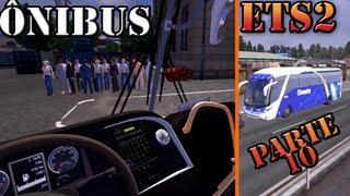 getlinkyoutube.com-Euro Truck Simulator 2: Onibus com passageiros (parte 10)