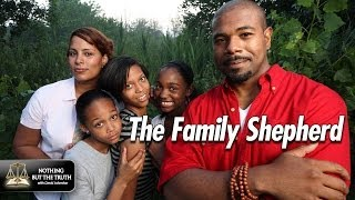 Fathering Series 3 of 5: The Family Shepherd